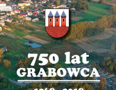 Upamiętnienie dziedzictwa Grabowca w 750 rocznicę