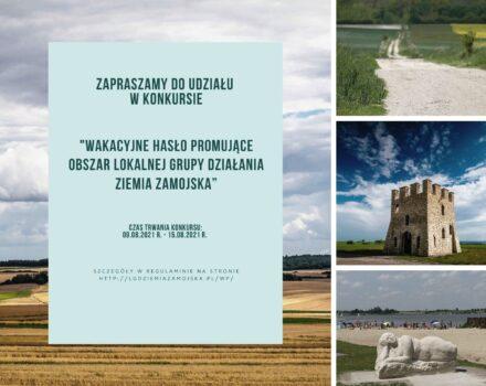 Wakacyjne hasło promujące obszar Lokalnej Grupy Działania Ziemia Zamojska