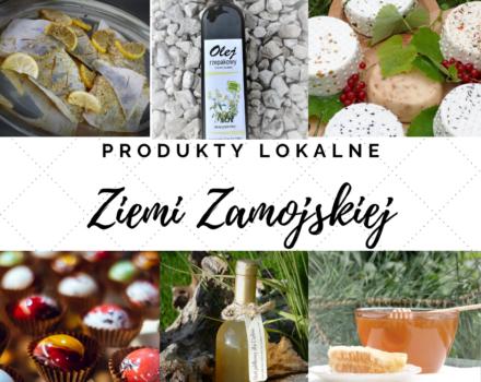 Produkty lokalne Ziemi Zamojskiej